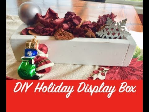 HOW TO MAKE A RUSTIC WOOD HOLIDAY CENTERPIECE BOX