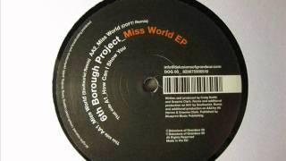 6th Borough Project - How Can I Show You (Miss World EP)