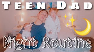 Teen Dad Solo Night Routine