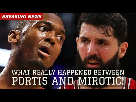 Bobby Portis Punches Nikola Mirotic and Breaks His Face! WHAT REALLY HAPPENED!