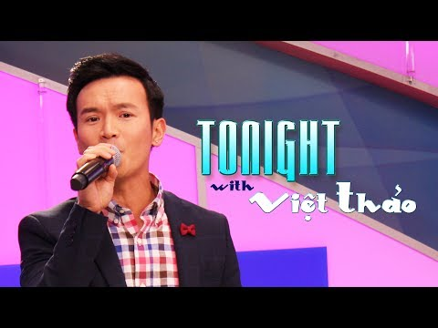 Tonight with Viet Thao - Episode 68 (Special Guest: ĐOÀN PHI)