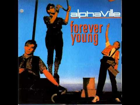 Forever Young-Alphaville  + Link de descarga mp3