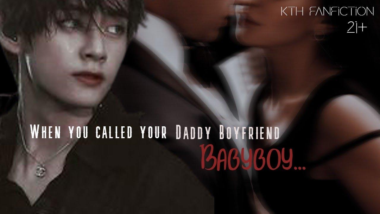 "Download When you called your daddy boyfriend ""Babyboy""||Taehyung FF 21+"