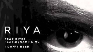 Riya - Fear Bites ft. Dynamite MC