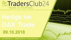 TradersClub24 Dax Open Range Breakout Hedge Trade im DAX am 09.10.2018