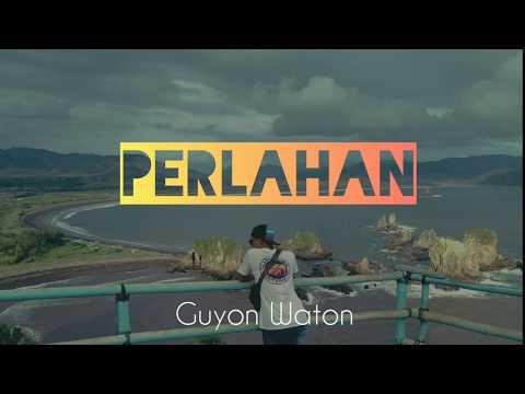perlahan---guyonwaton-(lirik)-unofficial