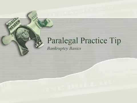 Paralegal Practice Tip:  Bankruptcy Basics