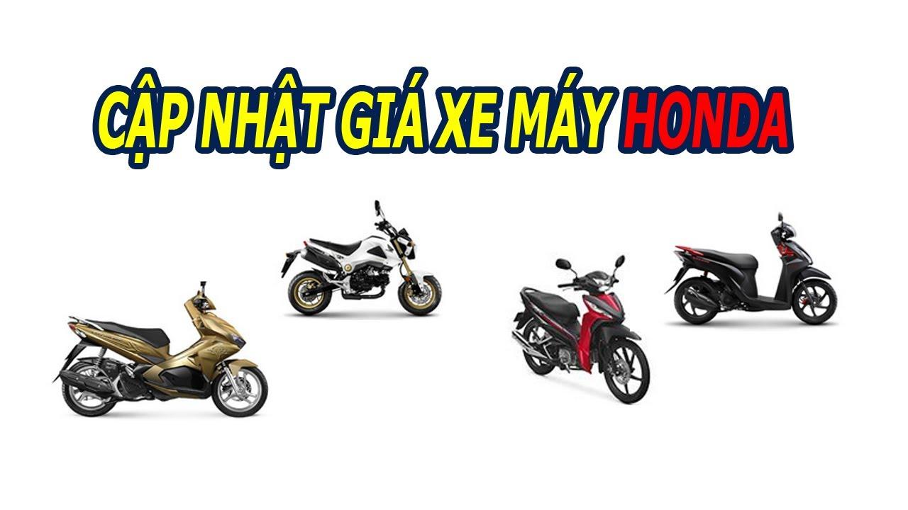 Bảng giá xe máy Honda cập nhật mới nhất 22/06/2017 | Lucky Luan