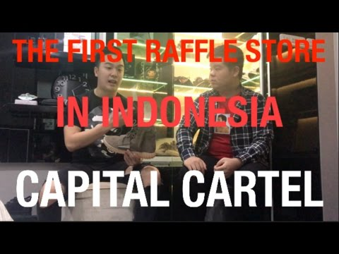 INTRODUCING THE FIRST RAFFLE STORE IN INDONESIA:  CAPITAL CARTEL!!
