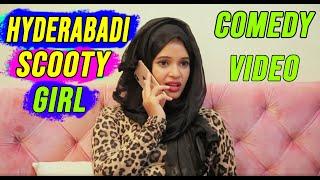 Hyderabadi Girl Scooty Comedy || Ilyas Funny Videos | Hyderabadi Comedy Video || Hyderabadi Stars