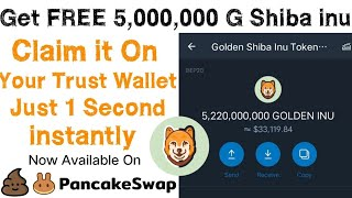 Get FREE 5,000,000 Golden Shiba Inu Official Airdrop | Claim it on Trust wallet 💰