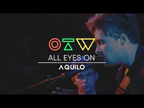 "All Eyes On Aquilo [Interview + ""Sorry"" Live] 