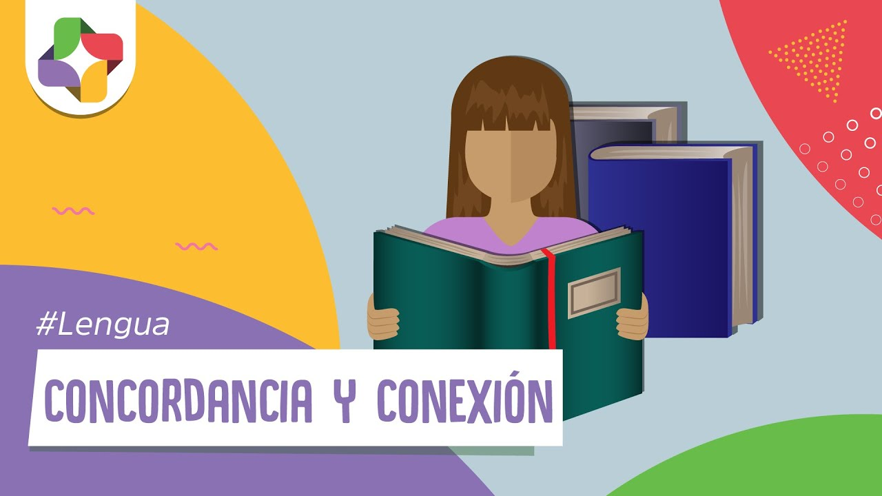 Concordancia Y Conexión Lengua Educatina Youtube