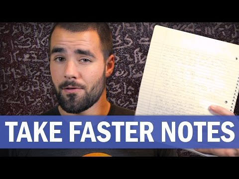 How To Take Faster Notes - College Info Geek