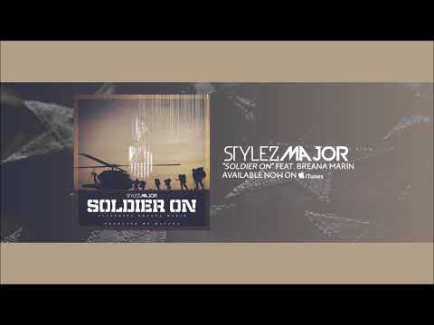 Stylez Major- Soldier on [ Audio]  Featuring Breana Marin New Hip Hop 2018 Produced by Mantra