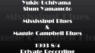 Mississippi Blues & Maggie Campbell Blues