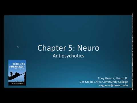 Antipsychotics (CH 5 NEURO NAPLEX / NCLEX PHARMACOLOGY REVIEW)