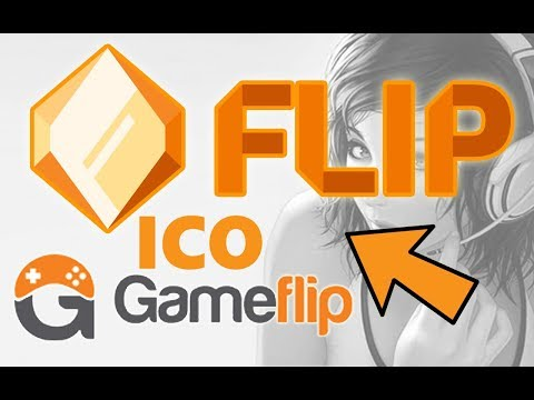 FLIP ICO FROM GAMEFLIP COULD BE HUGE - GAMING DIGITAL GOODS - SMART CONTRACTS - ETHEREUM