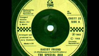 The Specials AKA - Racist Friend
