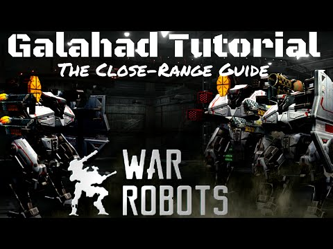 War Robots-Galahad Tutorial-Tips, Tricks, and Face-Wrecking Strategy Guide