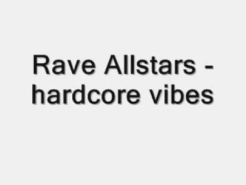 rave allstars hardcore vibes