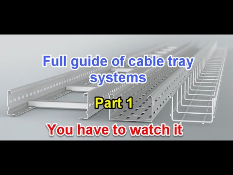 Full Guide Of Cable Tray Installation And Sizing - Part 1