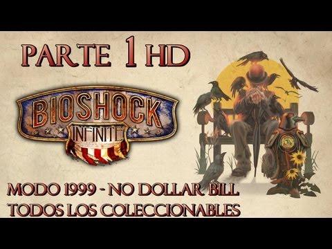 Bioshock Infinite Parte 1 Todos los Coleccionables-Guía paso a paso en HD-Modo 1999-Español