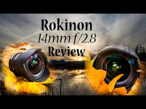 Rokinon 14mm f/2.8 Wide Angle Lens Review