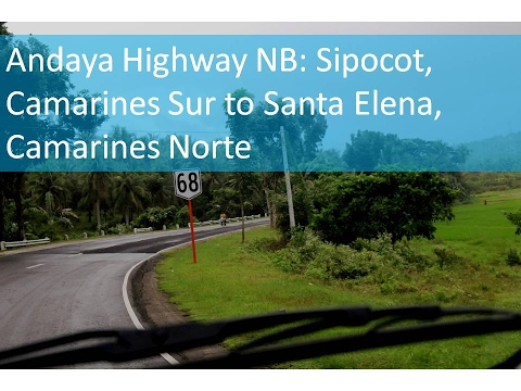 Andaya Highway NB: Sipocot to Santa Elena