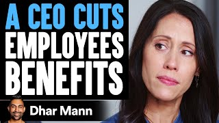 CEO Cuts Employee Benefits, Wife Teaches Him A Lesson | Dhar Mann