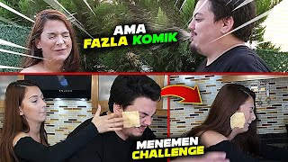MENEMEN CHALLENGE ama FAZLA KOMİK
