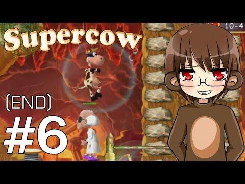 Super cow #6 : ฆ่าบอสคนสุดท้าย (END)