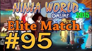 Ninja World-Elite Match Ep.95 [Прокнуло как надо]