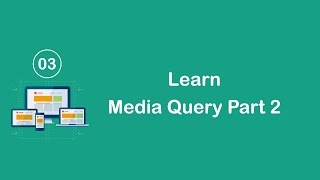 Responsive Design in Arabic #03 - Learn The Media Query Part 2