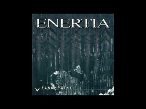 Enertia - Flashpoint (Full Album)
