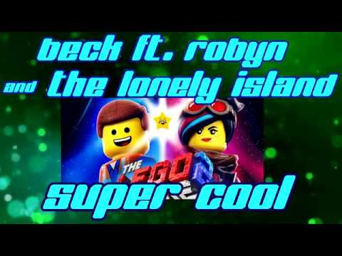 "Beck ftRobyn & The Lonely Island ""Super Cool"" (Lyrics video)"