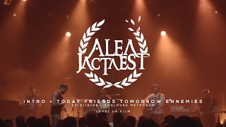 "ALEA JACTA EST - ""TODAY FRIENDS TOMORROW ENNEMIES"" Live @Toulouse ( 10 Years ! )"