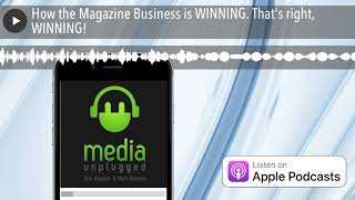 How the Magazine Business is W…