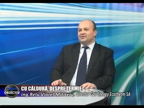 Emisiune Media Obiectiv,ing. Relu Viorel Mititelu dir. Gas Energy Ecoterm - 19 ianuarie 2016