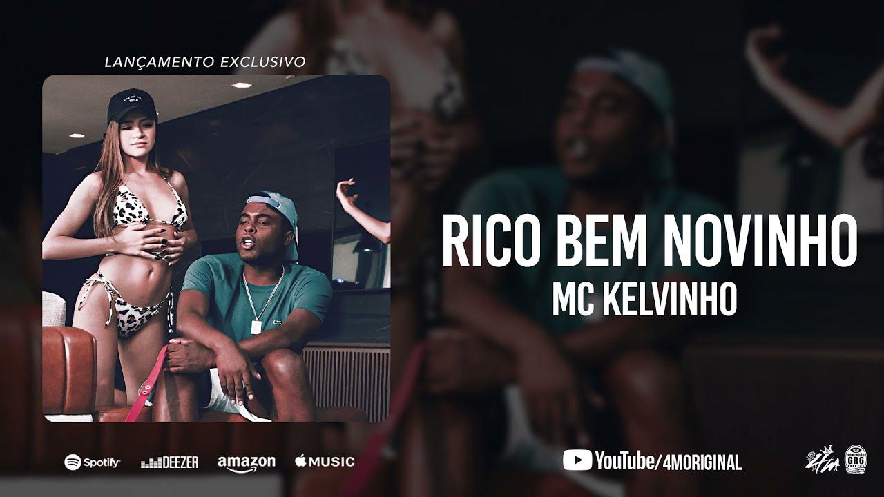 MC Kelvinho - Rico Bem Novinho (DJ Luizinho e DJ Raul)