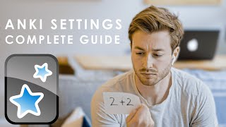 Anki Settings: A Comṗlete Guide and Recommended Settings For Medical School