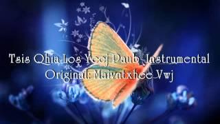 Tsis Qhia Los Yeej Paub Instrumental