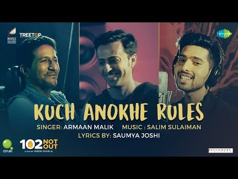 Kuch Anokhe Rules | 102 Not Out | Armaan Malik | Salim-Sulaiman | Amitabh Bachchan | Rishi Kapoor