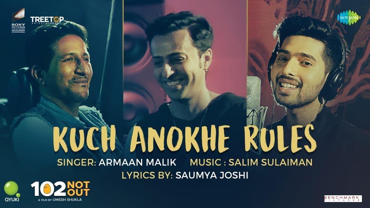 Kuch Anokhe Rules | 102 Not Out | Armaan Malik | Salim-Sulaiman | Amitabh Bachchan | Rishi Kapoor - YouTube