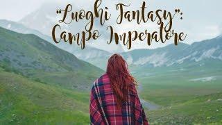 """"""" Luoghi Fantasy"""" Campo Imperatore 4K"""