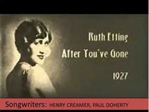 After You've Gone  Ruth Etting  (Lyrics)