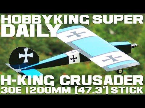 "H-King Crusader 30E 1200mm (47.3"") Stick ARF - HobbyKing Super Daily"