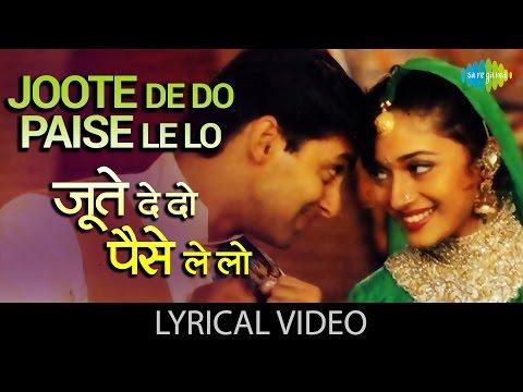 Joote Do Paise Lo With Lyrics    जूते दो पैसे लो गाने के बोल   Hum Aapke Hai Kon   Salman, Madhuri