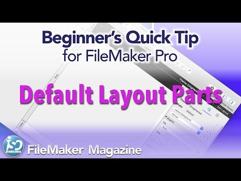 FileMaker Beginner's Quick Tip - Default Layout Parts