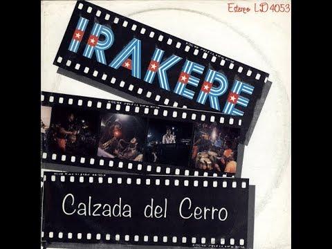 Irakere - Calzada Del Cerro (Areito, 1983) Full Album [Latin]